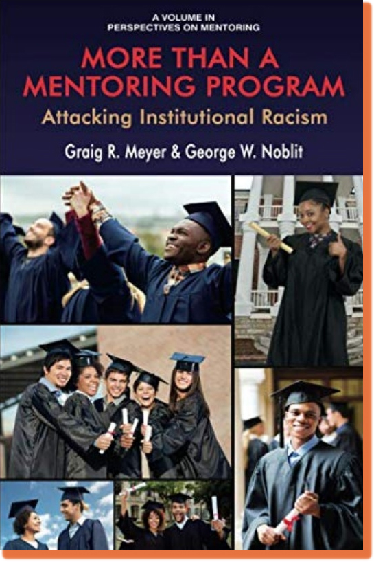 More Than a Mentoring Program: Attacking Institutional Racism
