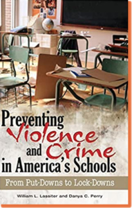 Books about Educational Equity, Preventing Violence in America's Schools: From Put-Downs to Lock-Downs